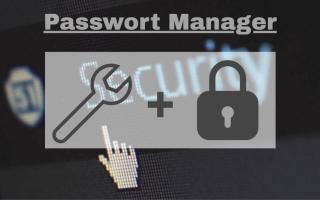 Сравнение менеджера паролей — так вы легко и безопасно управляете своими паролями